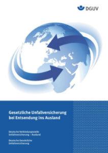 Gesetzliche Unfallversicherung bei Entsendung ins Ausland - DGUV